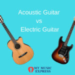 Acoustic guitar vs electric guitar- which is right for you?