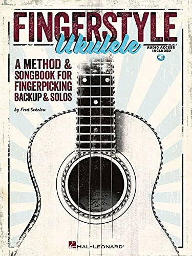 Fingerstyle Ukulele - A Method & Songbook