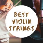 5 Best Violin Strings Available Online