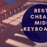 5 best cheap midi keyboard available online