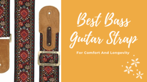 Best Bass Guitar Strap For Comfort And Longevity 1