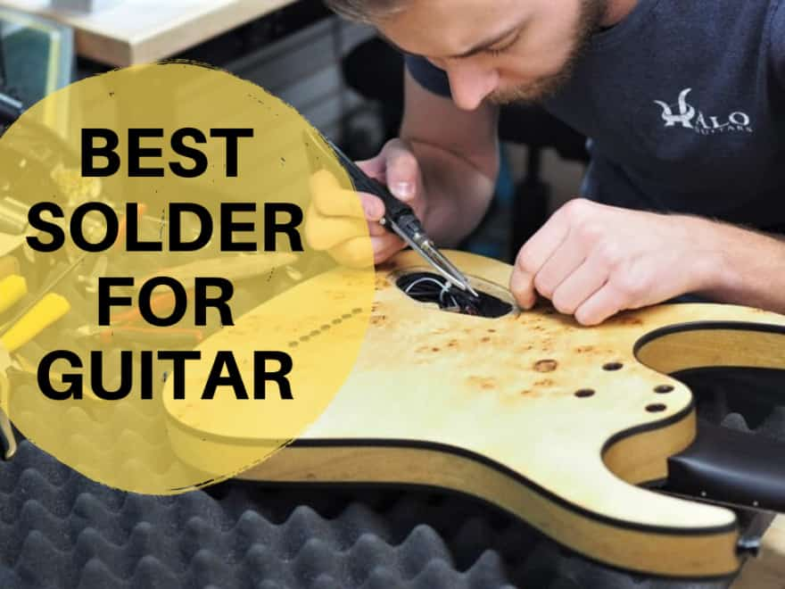 Best Solder for Guitar