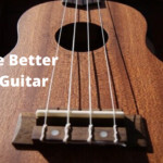 Is ukulele better than guitar?