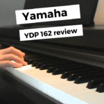 Yamaha YDP 162 Review : Know All About The Best Digital Piano