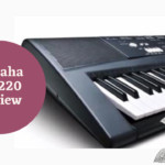Yamaha ez 220 review : Know More About the Best Keyboard