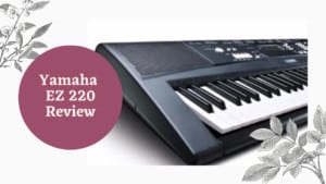 Yamaha EZ 220 review