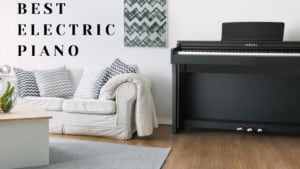 Best Electric Piano