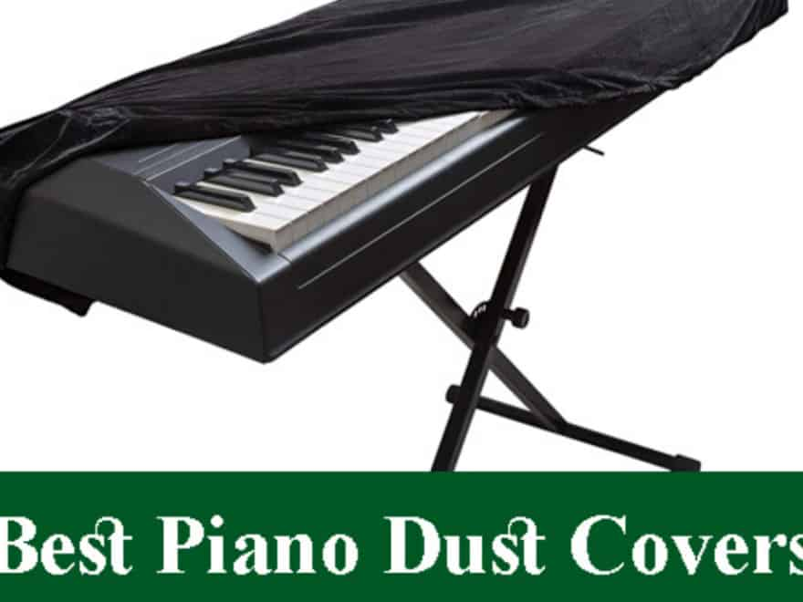 best piano dust cover