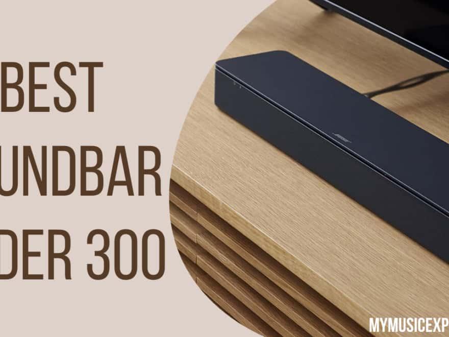 Best Soundbar Under 300