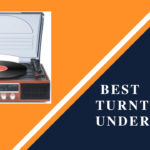 10 Best Turntable Under 200 That You Can Have