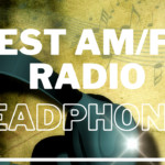 9 Best am/FM Radio Headphones