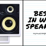 Choosing 7 Best in Wall Speakers for Your Home