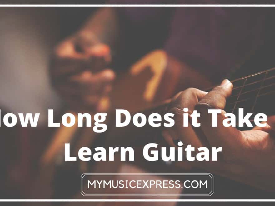 How Long Does it Take to Learn Guitar 1
