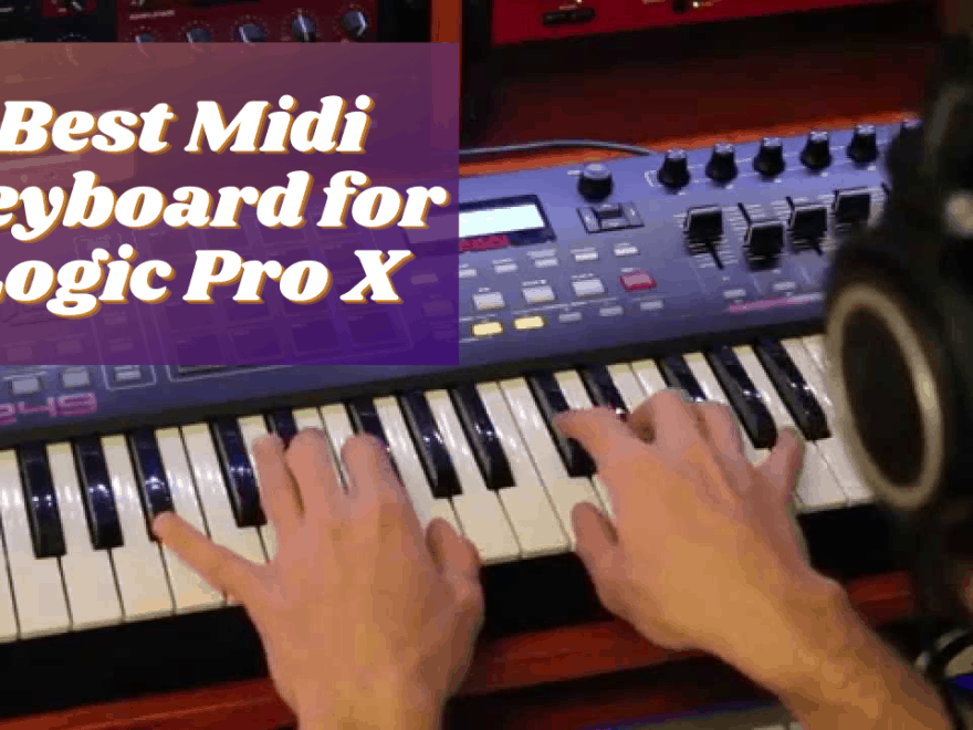Best Midi Keyboard for Logic Pro X