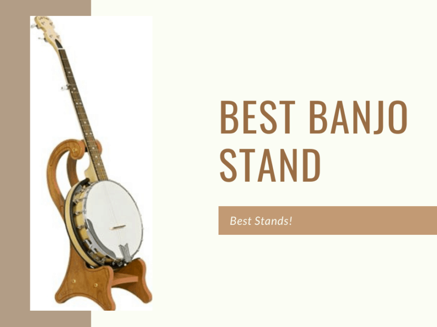 Best Banjo Stand