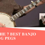A Complete Guide to Buy the 7 Best Banjo Tuning Pegs