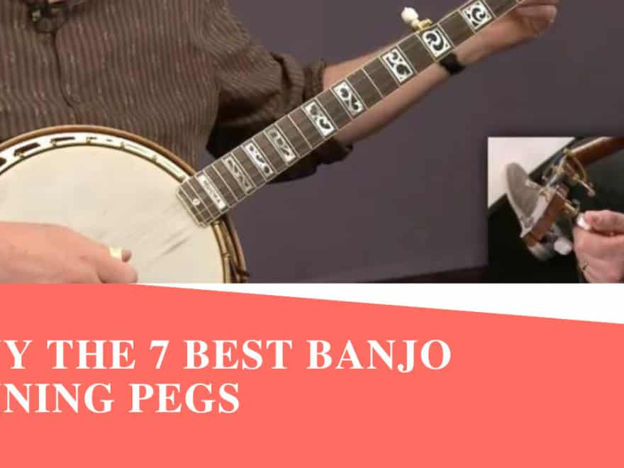 Best Banjo Tuning Pegs