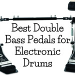A Buying Guide for 7 Best Double Bass Pedals for Electronic Drums