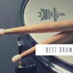 10 Best Drum sticks