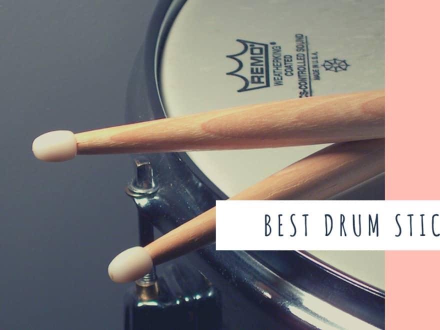 Best Drum sticks