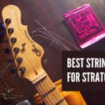 7 Best Strings For Stratocaster
