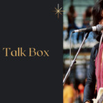 The 3 Best Talk Box - Improvise Your Music
