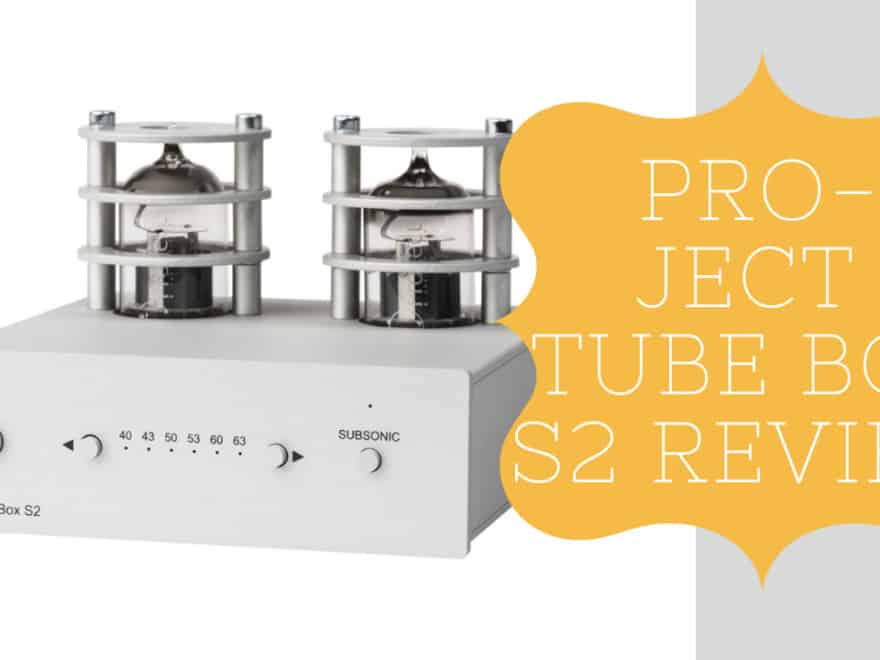 Pro-ject Tube Box S2 Review
