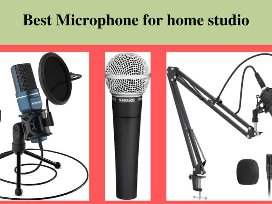 best Microphone for home studio