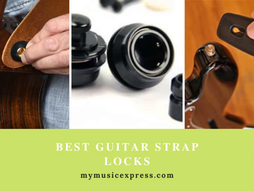 7 Best Guitar Strap Locks 55
