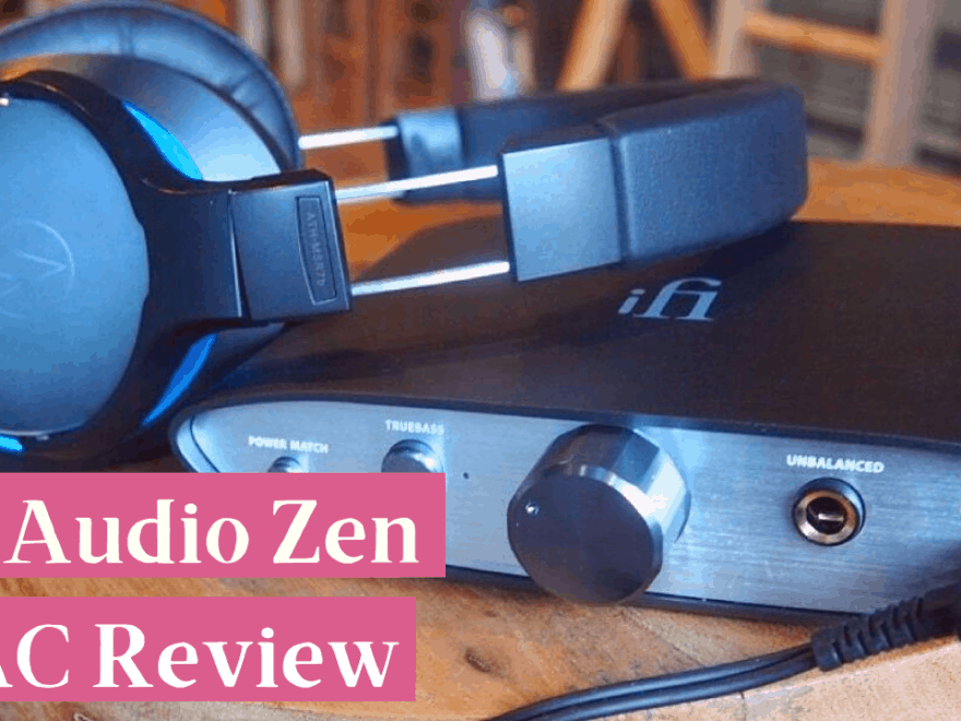 IFI Audio Zen DAC Review
