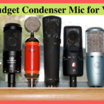 Experience Vocals Like Never Before with Top 8 Best Budget Condenser Mic for Vocals