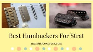 best humbuckers for strat