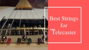 best strings for telecaster