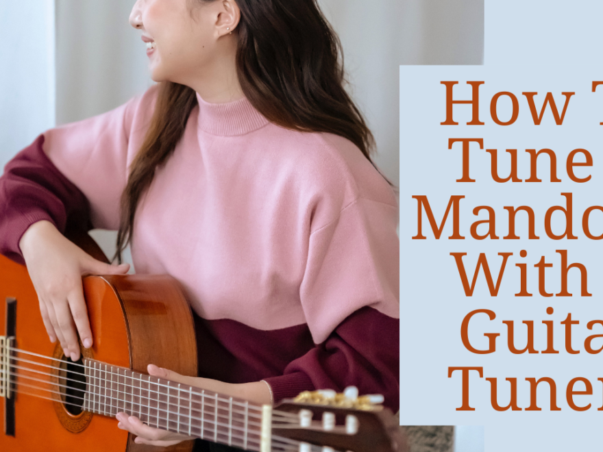 how to tune a mandolin with a guitar tuner