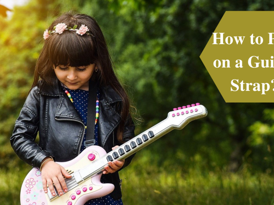 The Simple Guide For How To Put On A Guitar Strap 25
