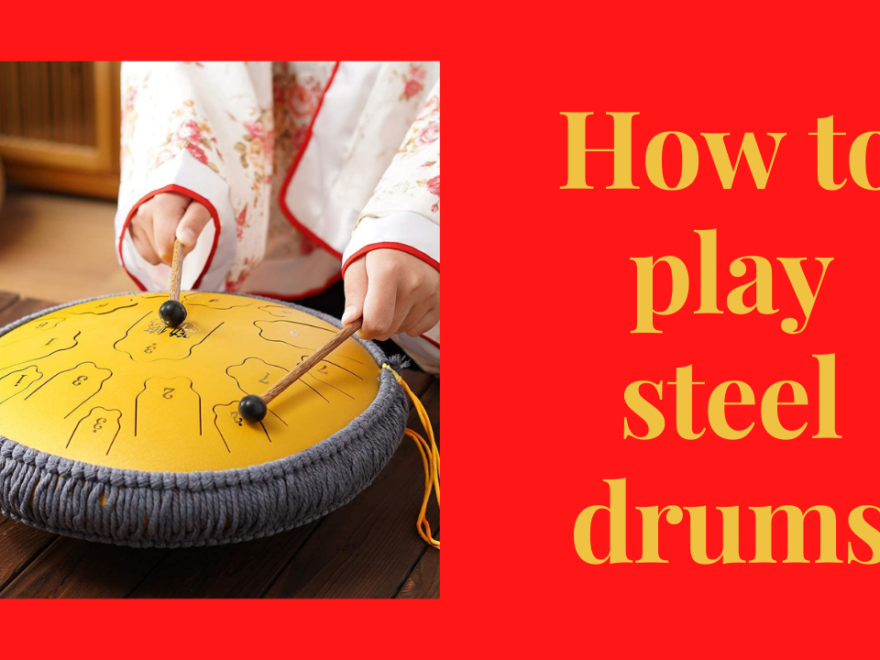 How To Play Steel Drums? Read The Article To Find Out! 22